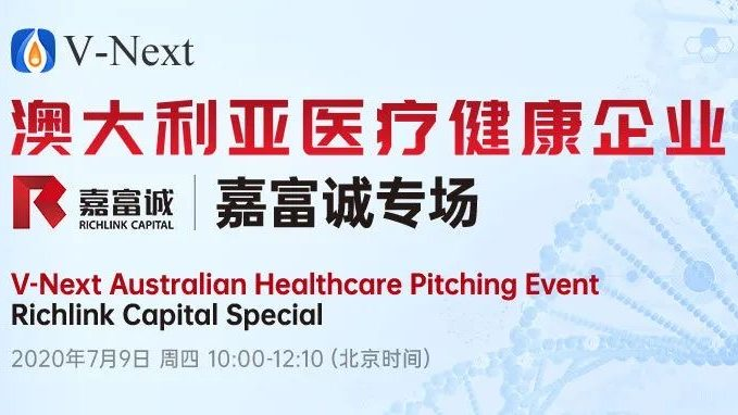 ONLINE EVENT: 'V-Next Australian Healthcare Pitching Event (Richlink Special Session)' Has Successfully Held